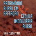 Lançamentos: Patrimônio Rural em afetação e mais