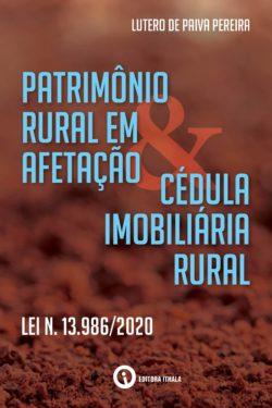 Patrimonio Rural em afetação & Cédula Imobiliária Rural